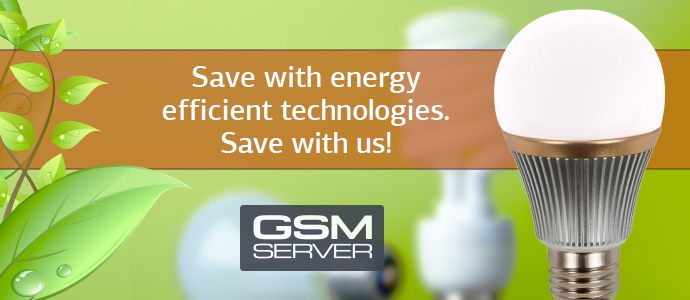Save with energy efficient technologies. Save with us!