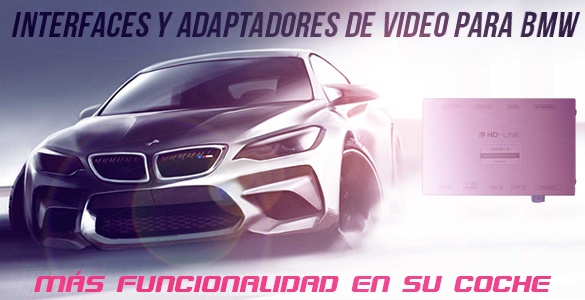 Interfaces de video para BMW