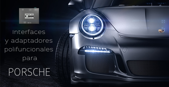 Interfaces y adaptadores polifuncionales para Porsche