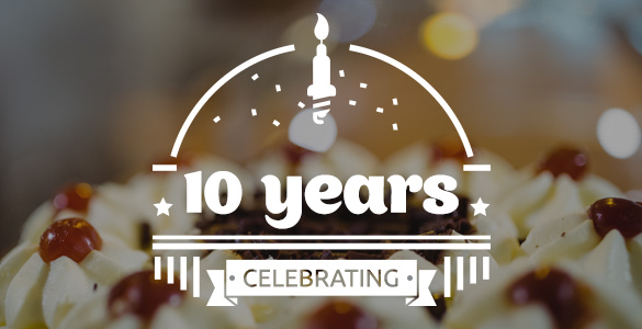 We Are Turning 10 Years Old!