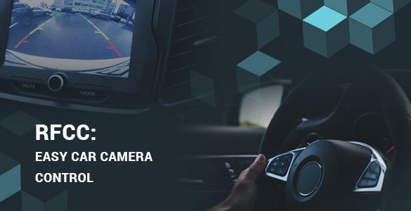 Easy Car Camera Control with RFCC