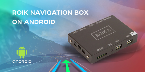 No More Getting Lost with ROiK Navigation Boxes on Android