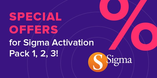 Special Offer for Sigma Users