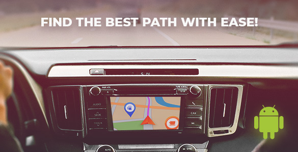 Find the Best Path with Ease Thanks to Navigation on Android