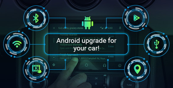 Android Upgrade for Your Car!