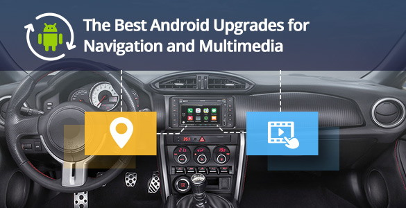 Add New Navigation and Multimedia Features with Android OS to Your Car!