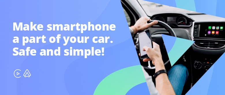 Make smartphone a part of your car. Safe and simple!