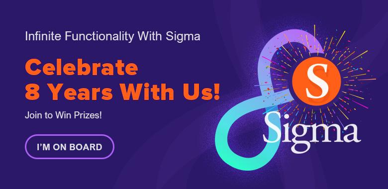 Sigma 8 years