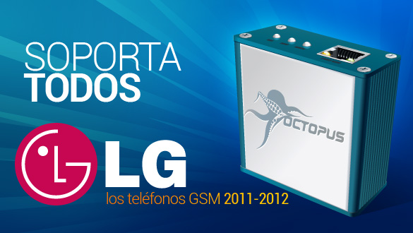 ¡Octopus Box – soporte para TODOS los modelos GSM de teléfonos LG!