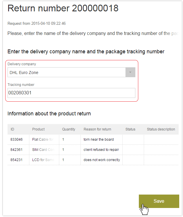 Fill in the name of delivery company and tracking number of the parcel