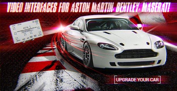 Video interfaces for Aston Martin, Bentley, Maserati