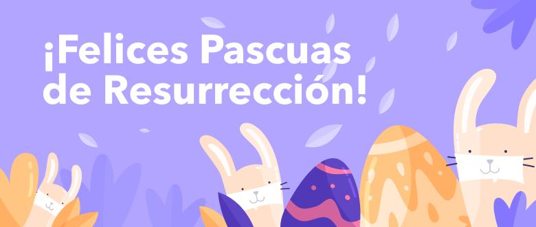 ¡Felices Pascuas de Resurrección!