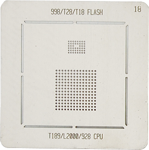 BGA-трафарет 998/T28/T18 FLASH T189/L200/928 CPU