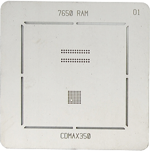 BGA-трафарет 7650 RAM CDMAX350