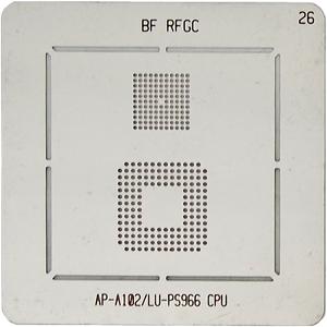 BGA-трафарет BF RFGC AP-A102/LU-PS966 CPU