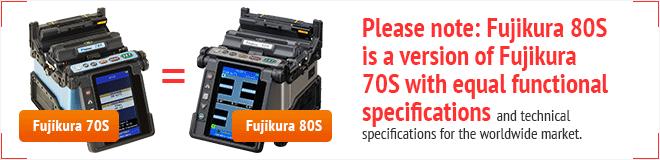 Fujikura 70S=80S